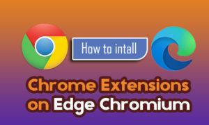 Chrome-extension-on-edge-chromium