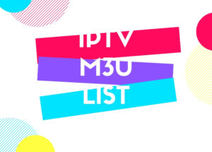 IPTV M3U LISTs